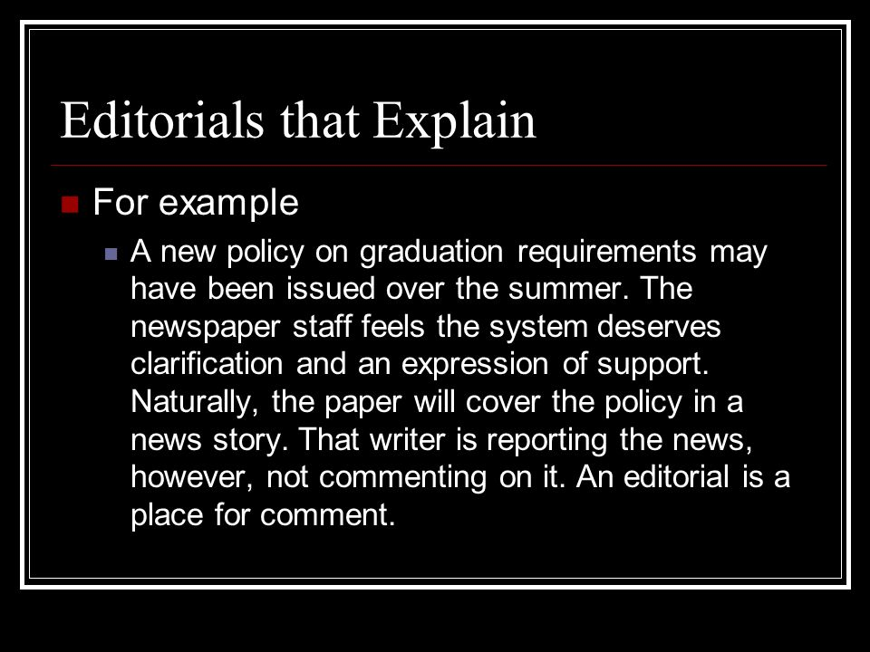 Editorial Story Writing  Key Terms Editorial A short article