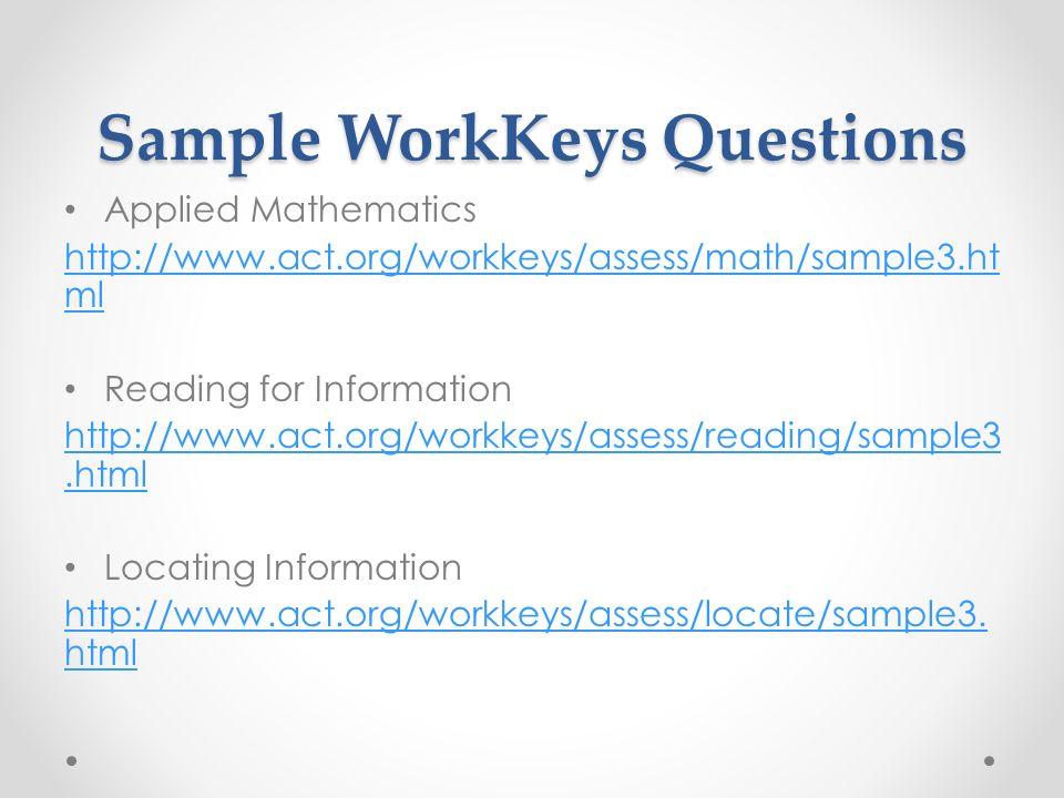 act workkeys and you sample workkeys questions applied mathematics rh slideplayer com WorkKeys Math Study Guide WorkKeys Training