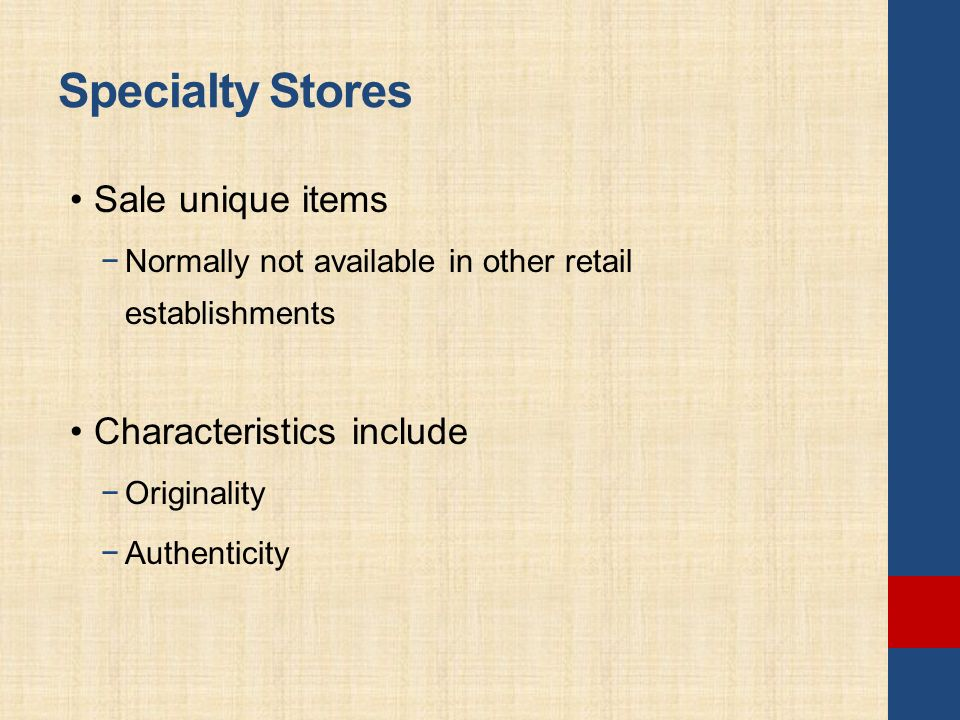 advantages and disadvantages of specialty stores