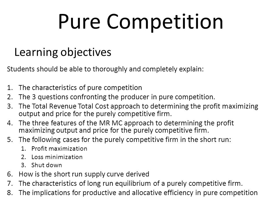 perfect or pure competition
