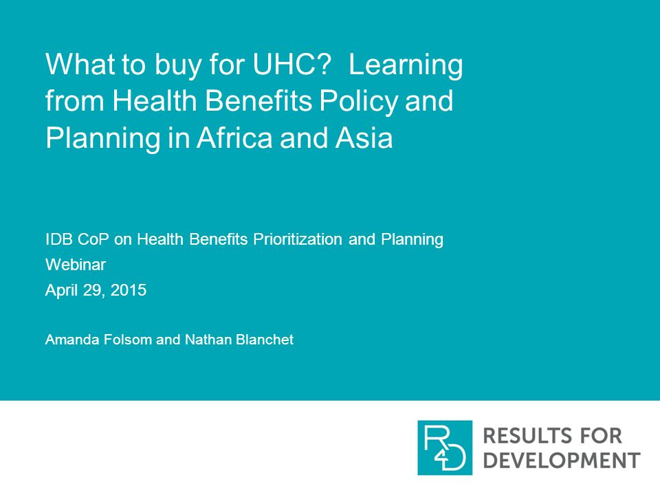 Webinar April 14th Roadmap To Cbhi How >> What To Buy For Uhc Learning From Health Benefits Policy And