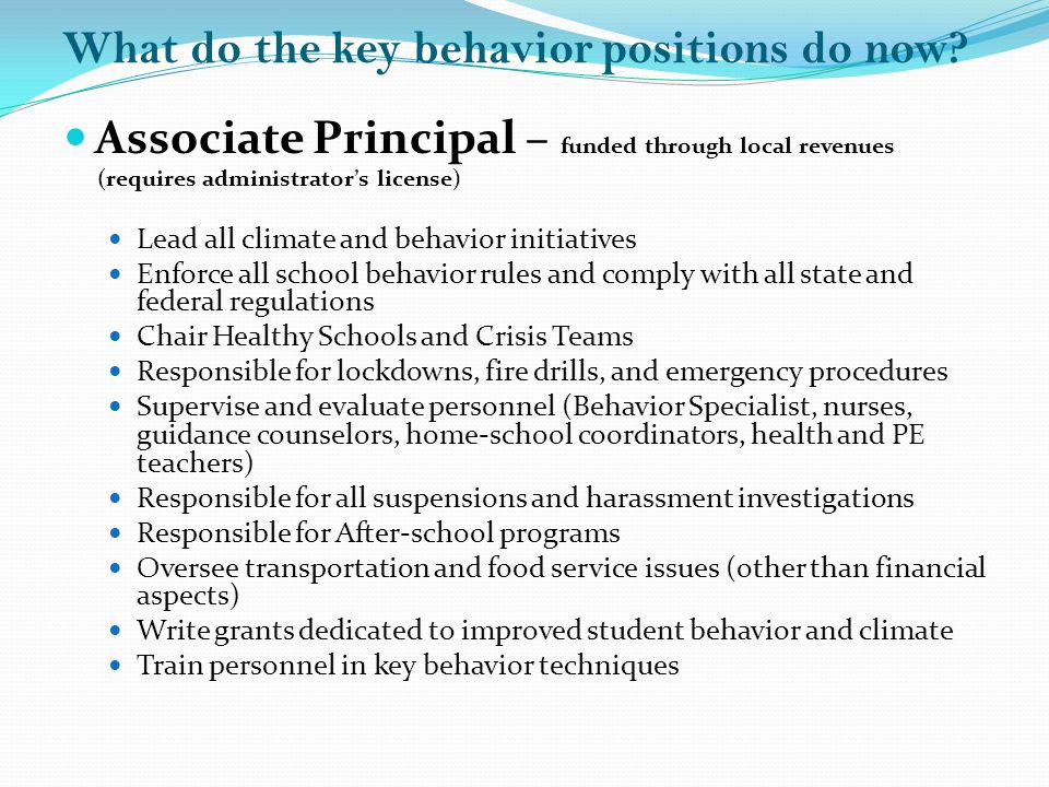 What do the key behavior positions do now.