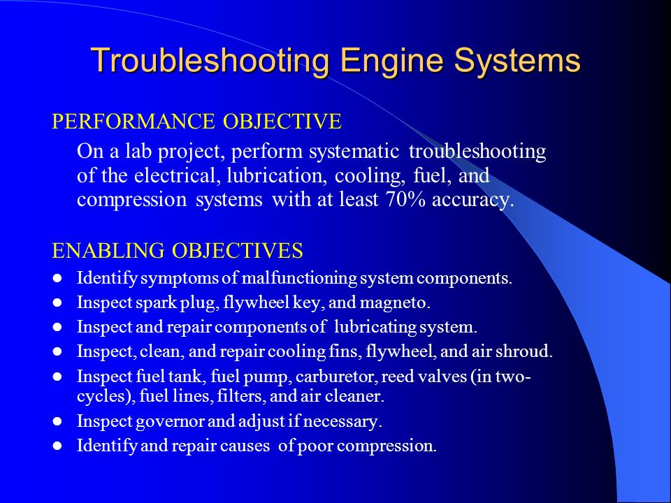 Troubleshooting Small Engines by Jason Spurlin 4/10/02 Virginia Tech
