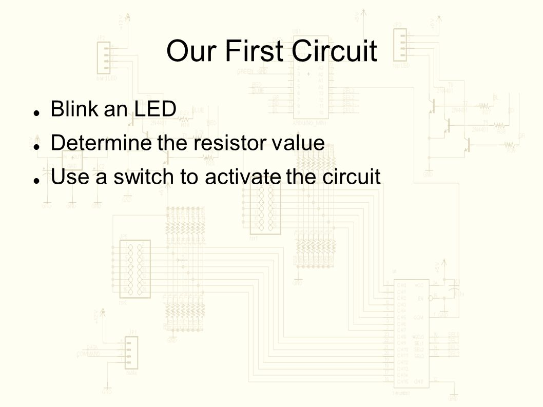 Bdps 2 Lecture Circuits And Ohms Law For Resistive Led Parallel Resistor Circuit Together With In Example 7 Our First Blink An Determine The Value Use A Switch To Activate