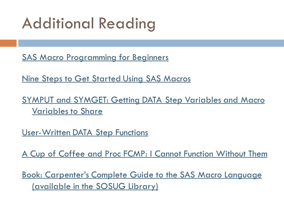 SAS ® 101 Based on Learning SAS by Example: A Programmer's