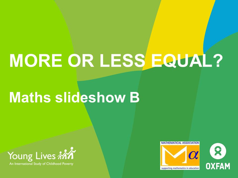 more or less equal maths slideshow b maths 4 in country gaps ppt