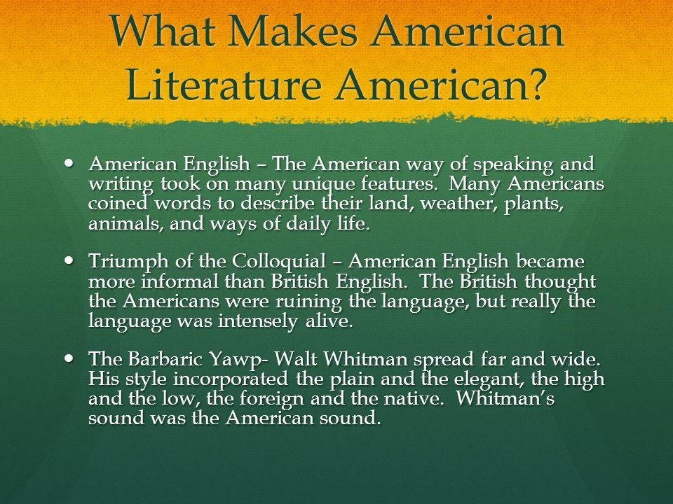 what makes american literature unique