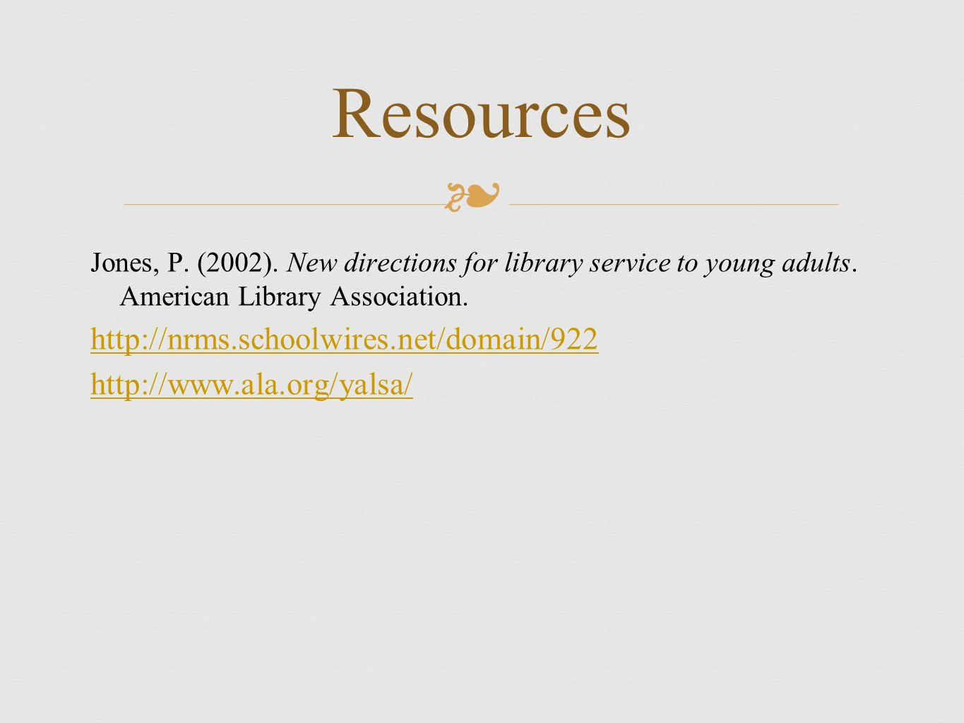 New directions for library service to young