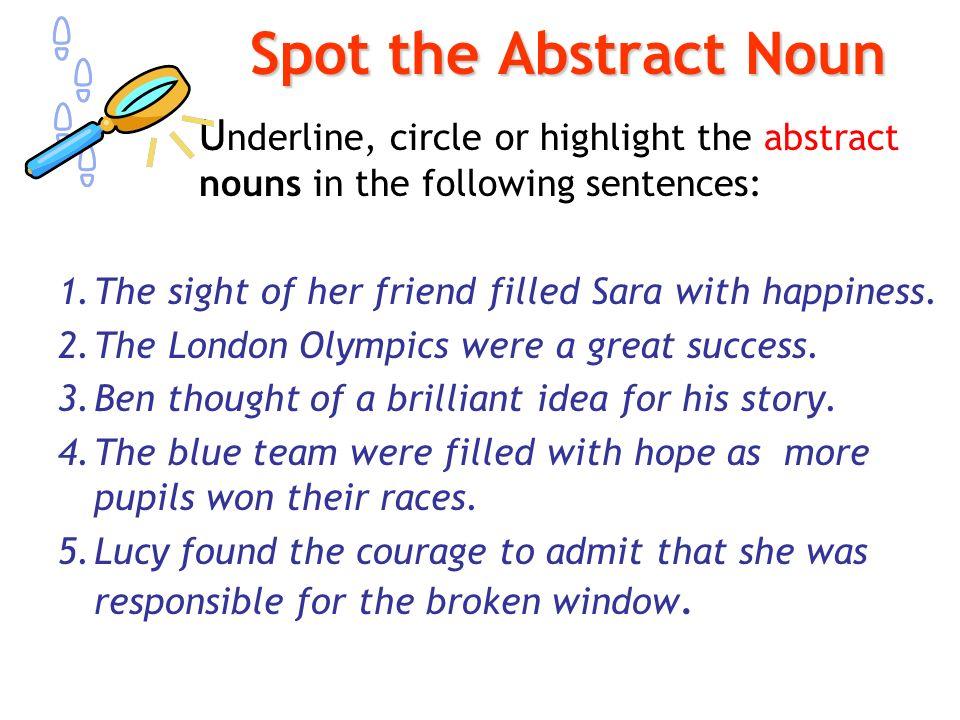 Teacherofliteracy Key Skills Abstract Nouns Ppt Download. Spot The Abstract Noun U Nderline Circle Or Highlight Nouns In Following. Worksheet. Abstract Noun Worksheet At Mspartners.co