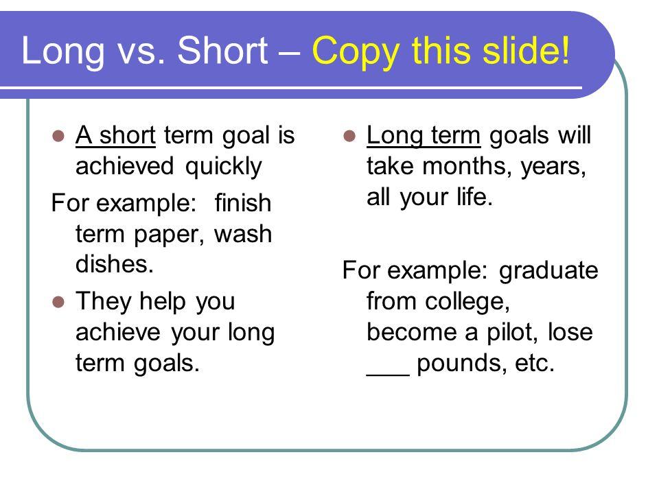 Goals Value \u003d Goals \u003d Behavior \u003d Self-esteem Long vs Short \u2013 Copy