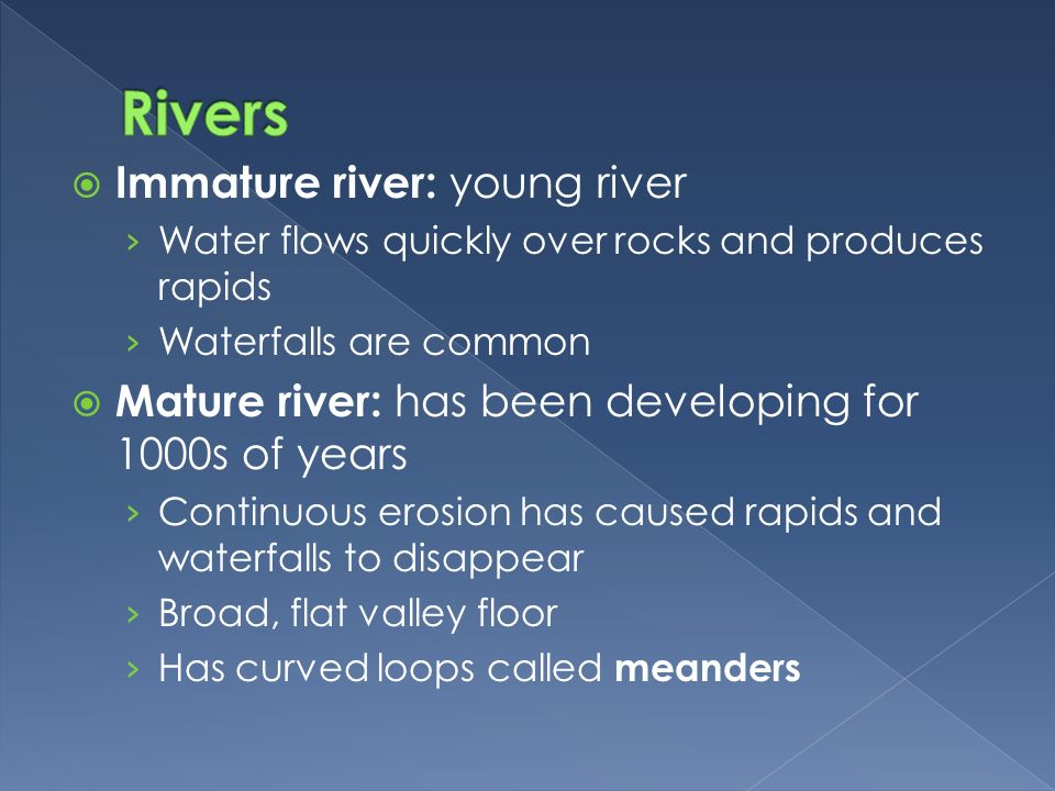 Difference between mature and immature rivers
