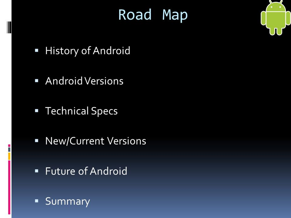 By: Dylan Small   History of Android  Android Versions