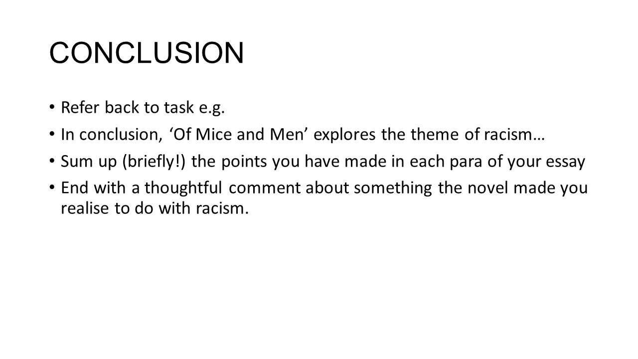 Of Mice And Men National  Essay  Theme Racism  Ppt Download  Conclusion