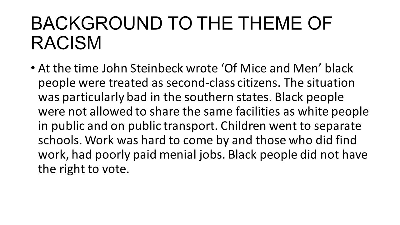 OF MICE AND MEN NATIONAL 5 ESSAY – THEME: RACISM  - ppt download