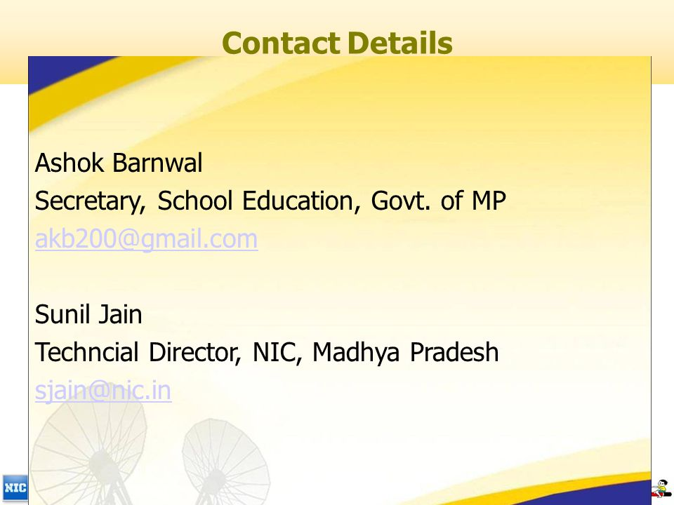 Contact Details Ashok Barnwal Secretary, School Education, Govt.