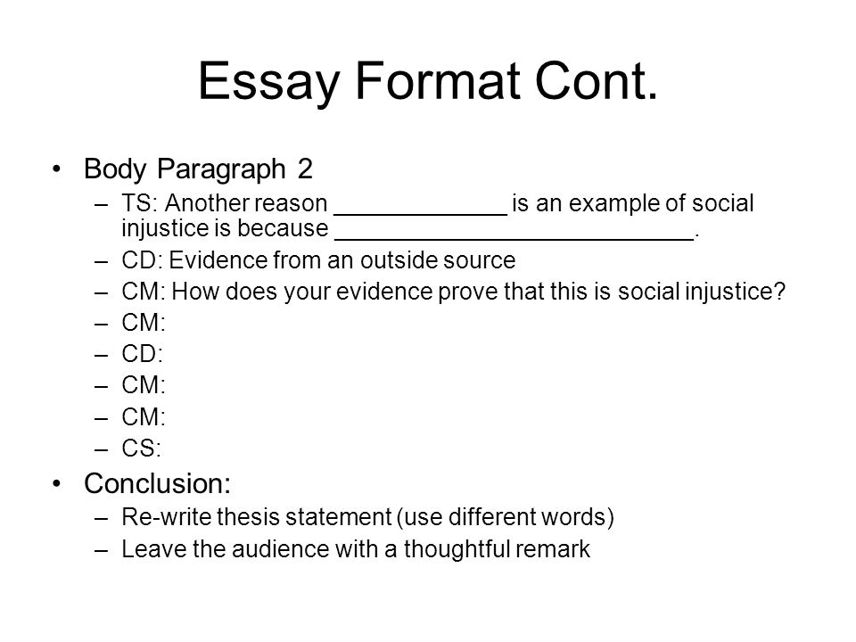 essay fromat Essay format essayist, meet the formats formats, say hi to the essayist now before you get off on the wrong foot you'll need to know how important formatting is when you write your essays.