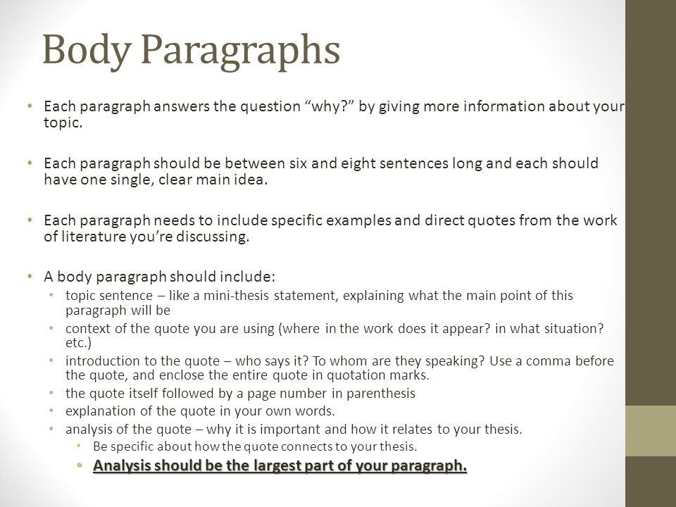many body paragraphs analytical essay As many as you want it to have generally, an essay in the most oversimplistic sense has an introduction (in which the thesis is stated/alluded to), a body (in which argument(s) are presented) and a conclusion (to tie it all together.