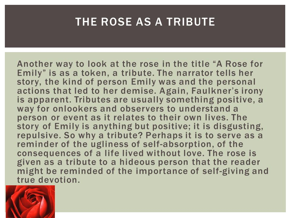 who is the narrator for a rose for emily