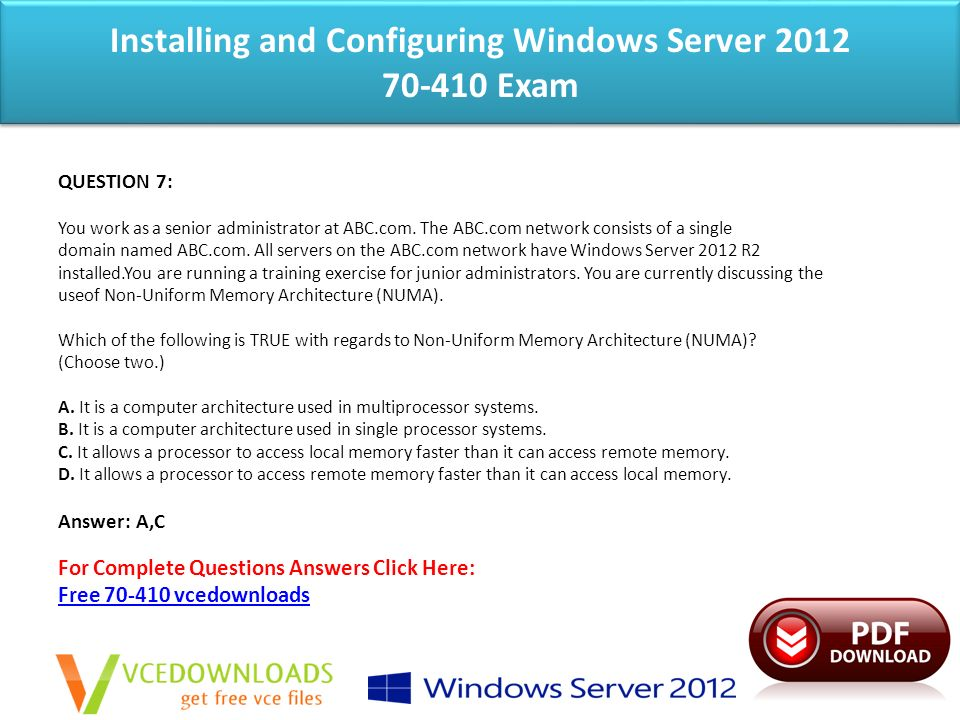 Installing and Configuring Windows Server Exam QUESTION 1: You work