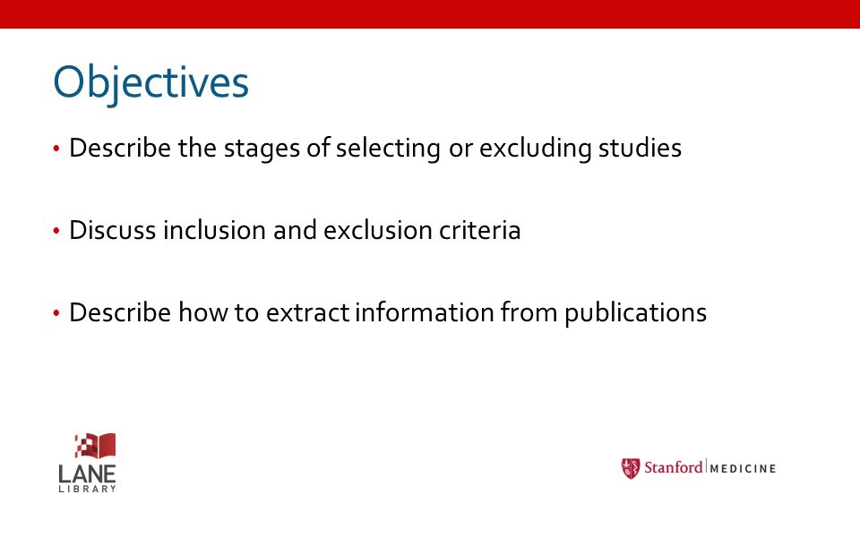 Systematic Reviews Part 2: Developing InclusionExclusion