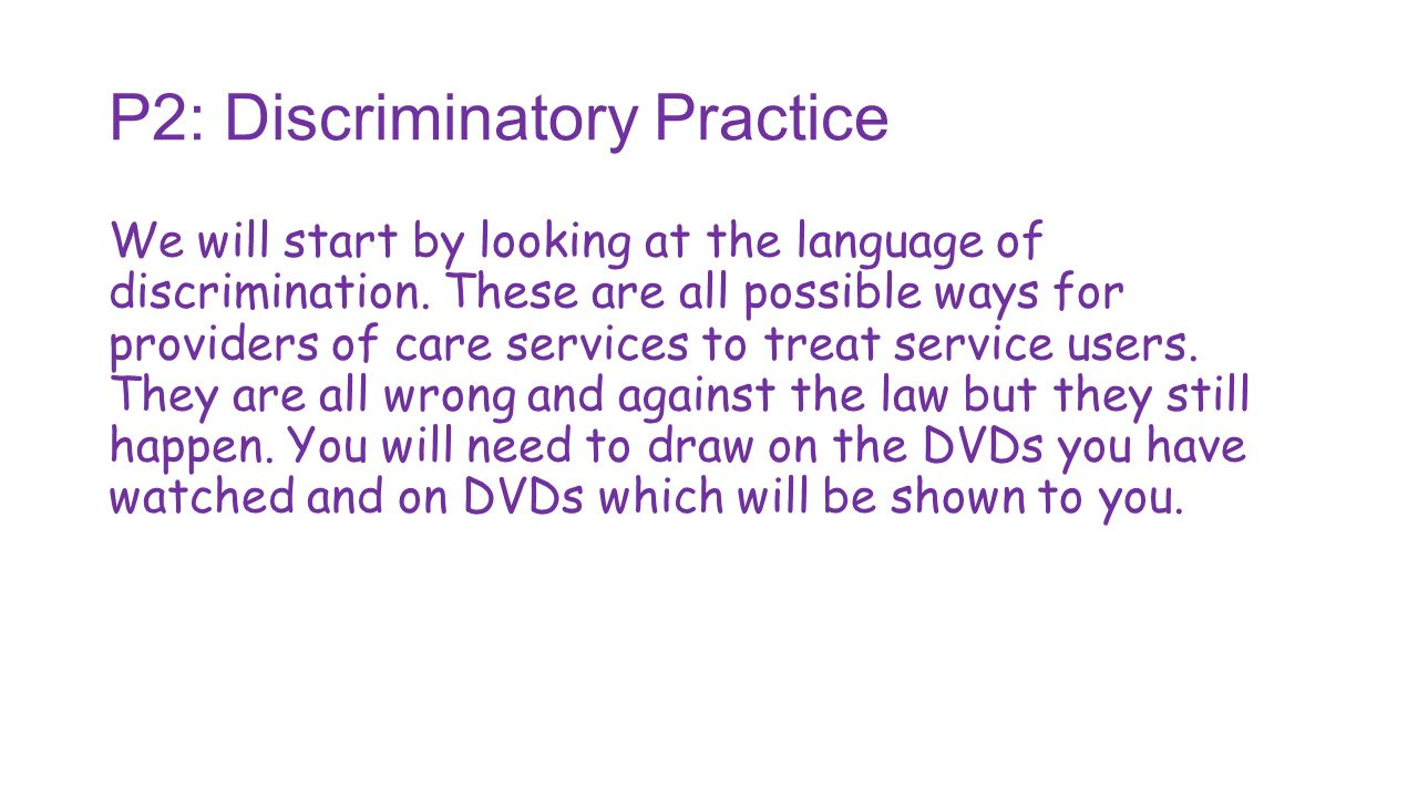 define overt discrimination in health and social care