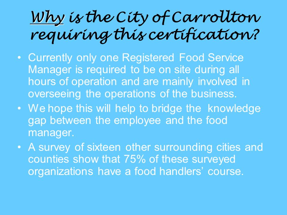 Food Service Worker Certification Why Why Is The City Of Carrollton