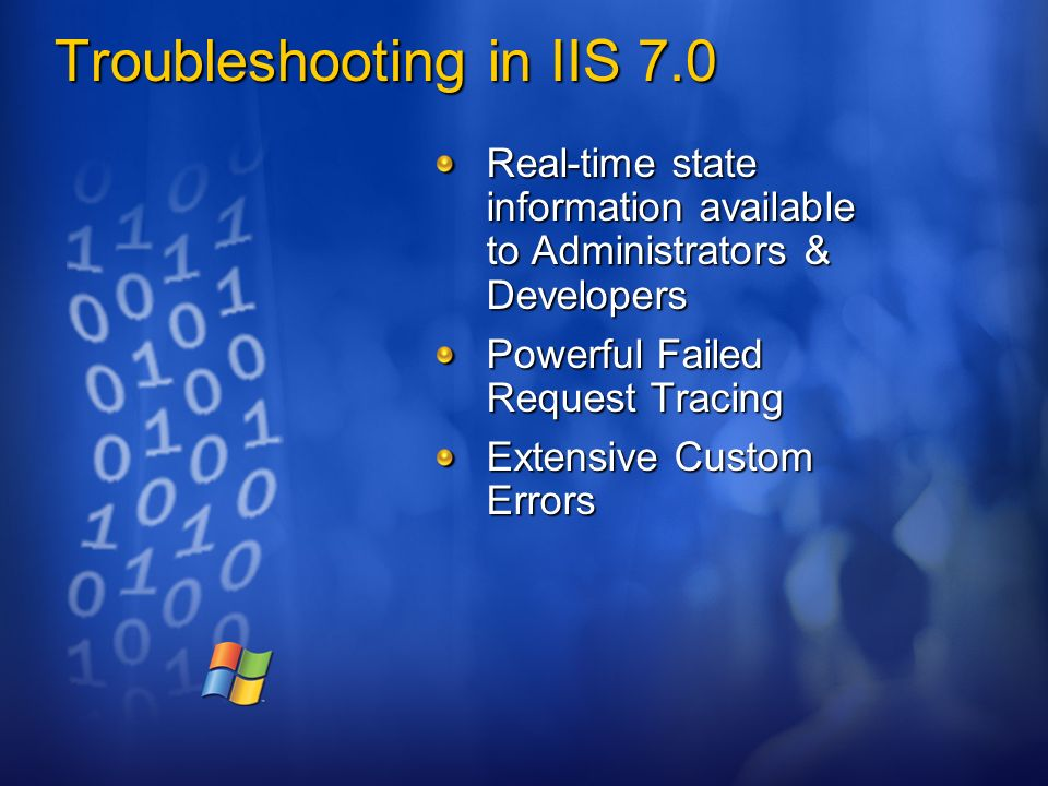 IIS 7 0: End to End Overview Drew Robbins Developer