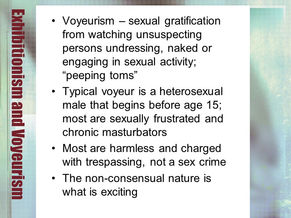 Excited voyeurism sexual behavior