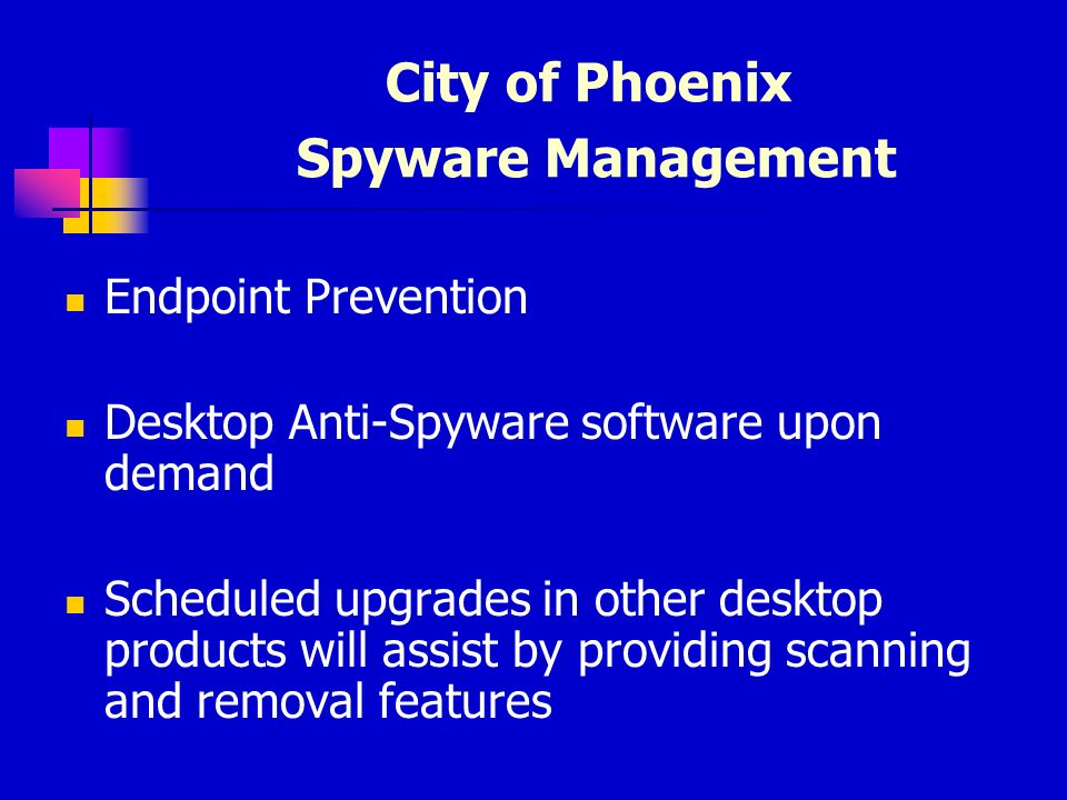 SPYWARE Presented by: Deb Neese, City of Phoenix January 20, ppt