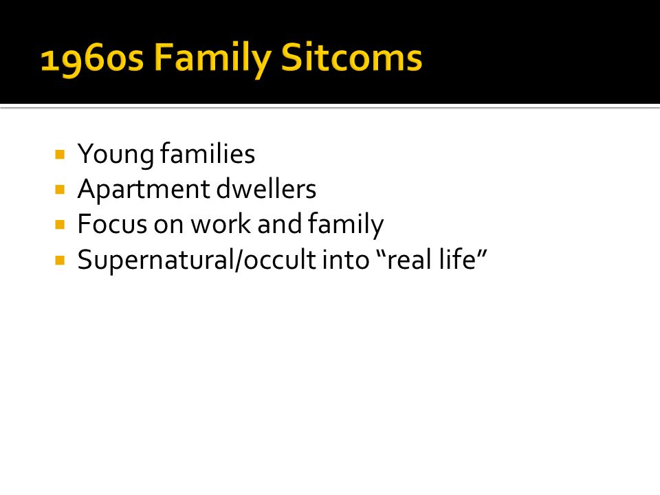  Young families  Apartment dwellers  Focus on work and family  Supernatural/occult into real life