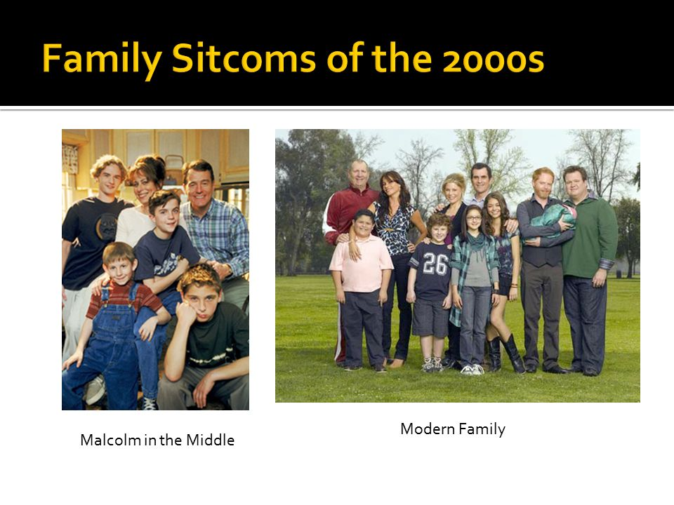 Malcolm in the Middle Modern Family