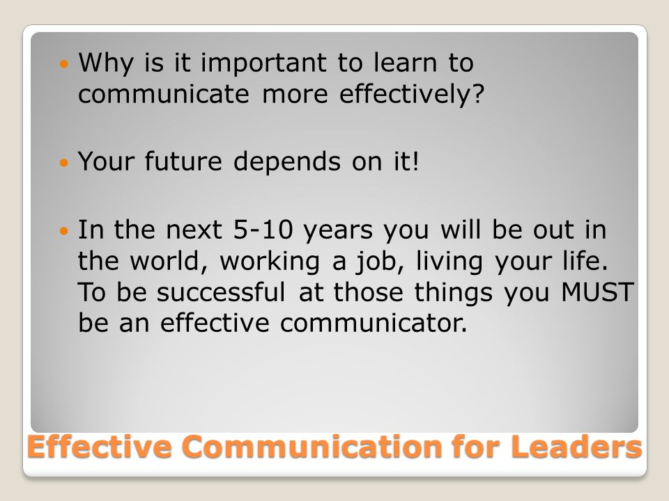 explain why effective communication is Advertisements: the importance of effective communication in an organisations: effective communication is a basic prerequisite for the attainment of.