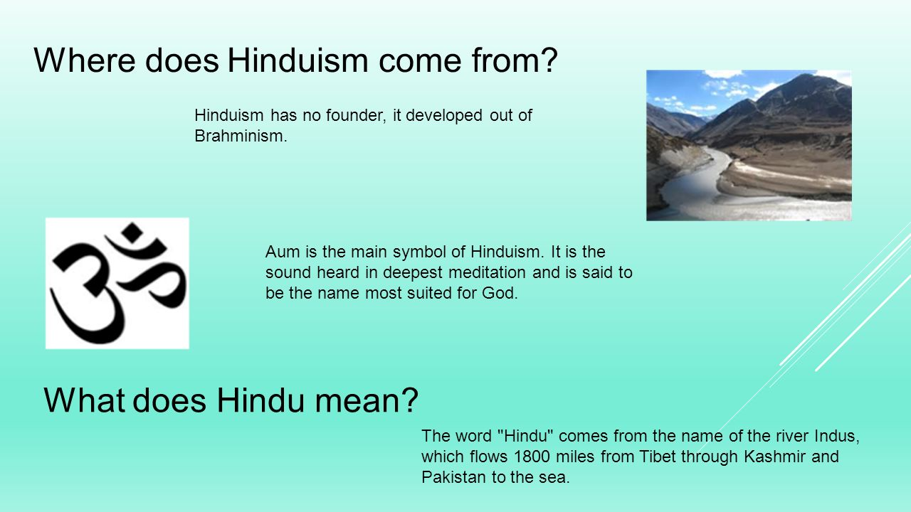 Hinduism Where Does Hinduism Come From What Does Hindu Mean