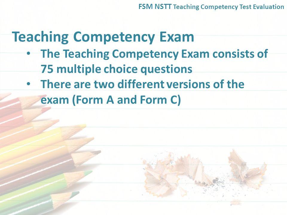 FSM NSTT Teaching Competency Test Evaluation  The NSTT Teaching