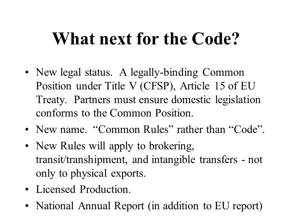 What next for the Code. New legal status.