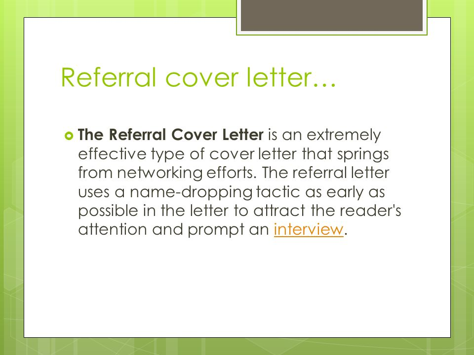 referral cover letter the referral cover letter is an extremely effective type of cover