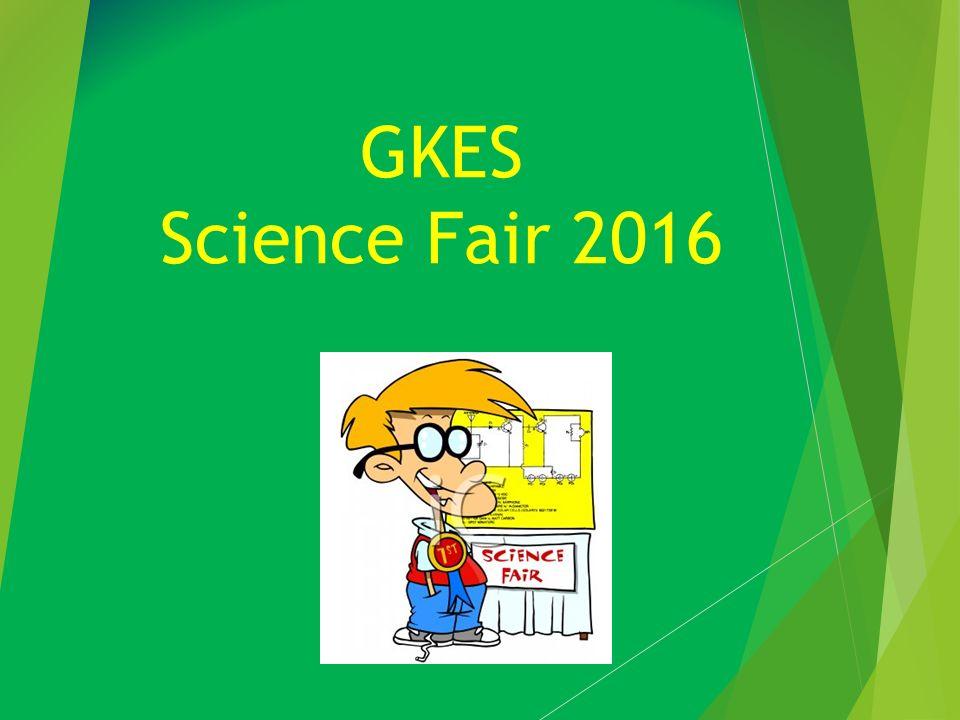 gkes science fair what is the gkes science fair this year