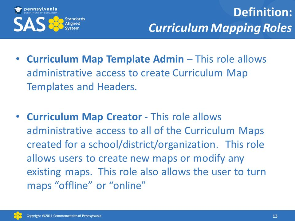 Sas curriculum mapping trainer sas cmt october ppt download definition curriculum mapping roles curriculum map template admin this role allows administrative access to maxwellsz