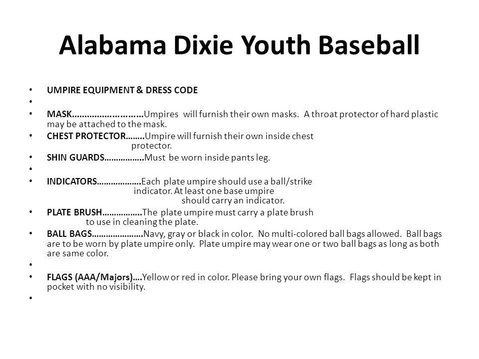 Alabama Dixie Youth Baseball, Inc  UMPIRE TRAINING PROGRAM