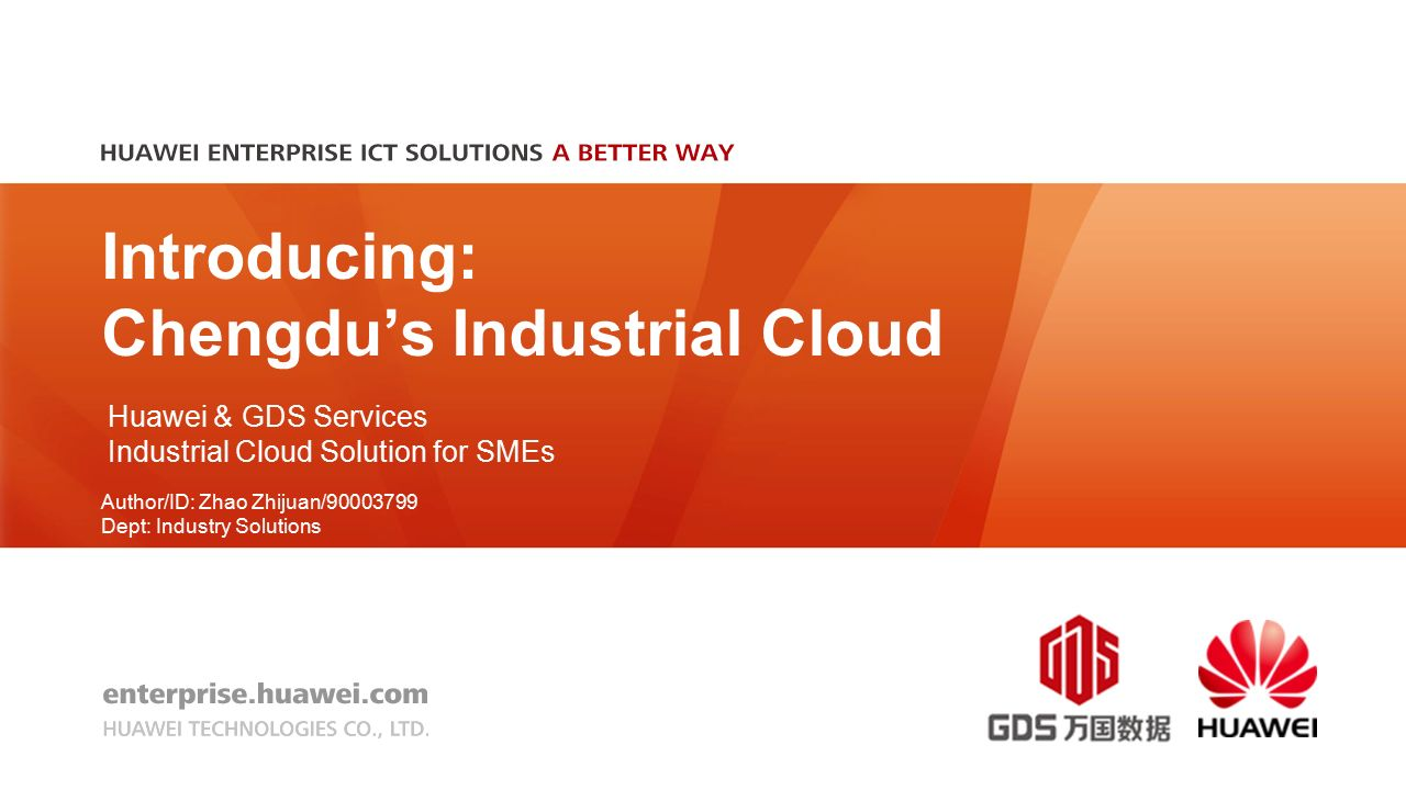 Introducing: Chengdu's Industrial Cloud Huawei & GDS