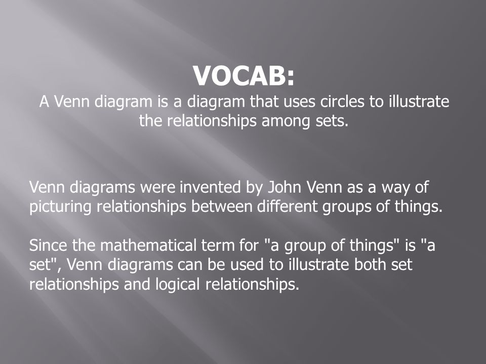 Objectives 1 Use Venn Diagrams To Find Union Intersection And