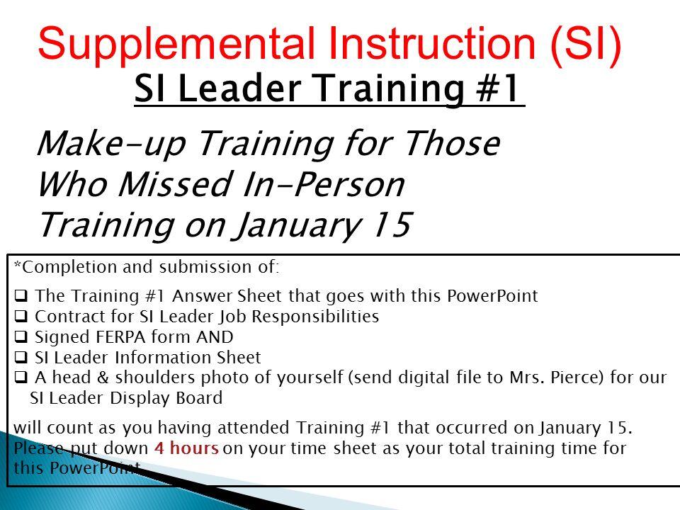 Supplemental instruction (si) si leader training #1 friday.