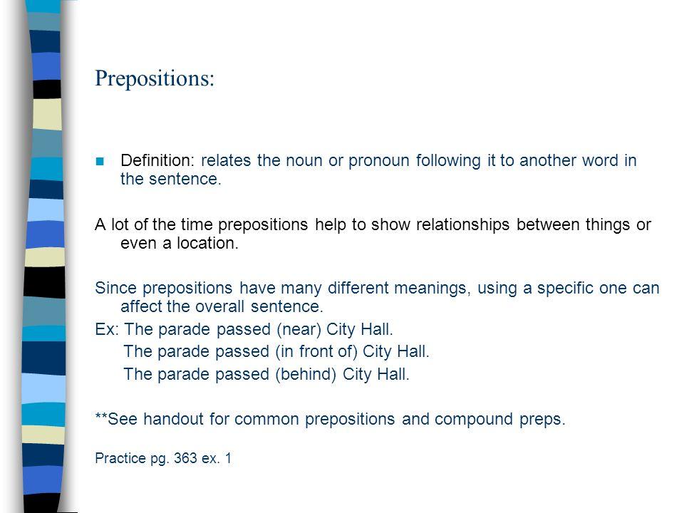 Prepositions Definition Relates The Noun Or Pronoun Following It