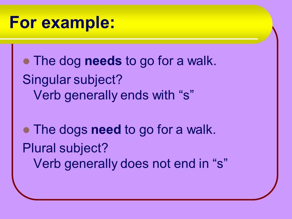 Subject Verb Agreement Basic Rule Singular Subjects Need Singular