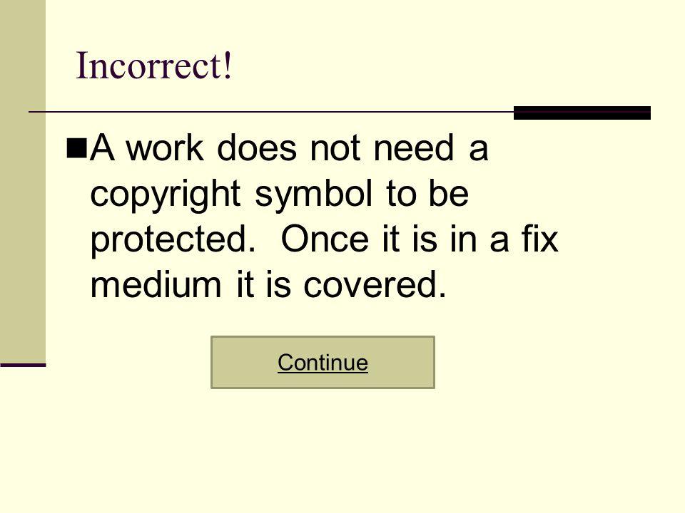 Copyright Quiz How Well Do You Know Copyright Copyright Quiz True