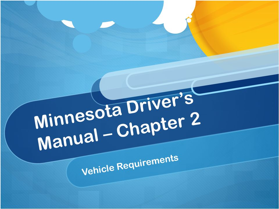 minnesota driver's manual – chapter 2 vehicle requirements. - ppt