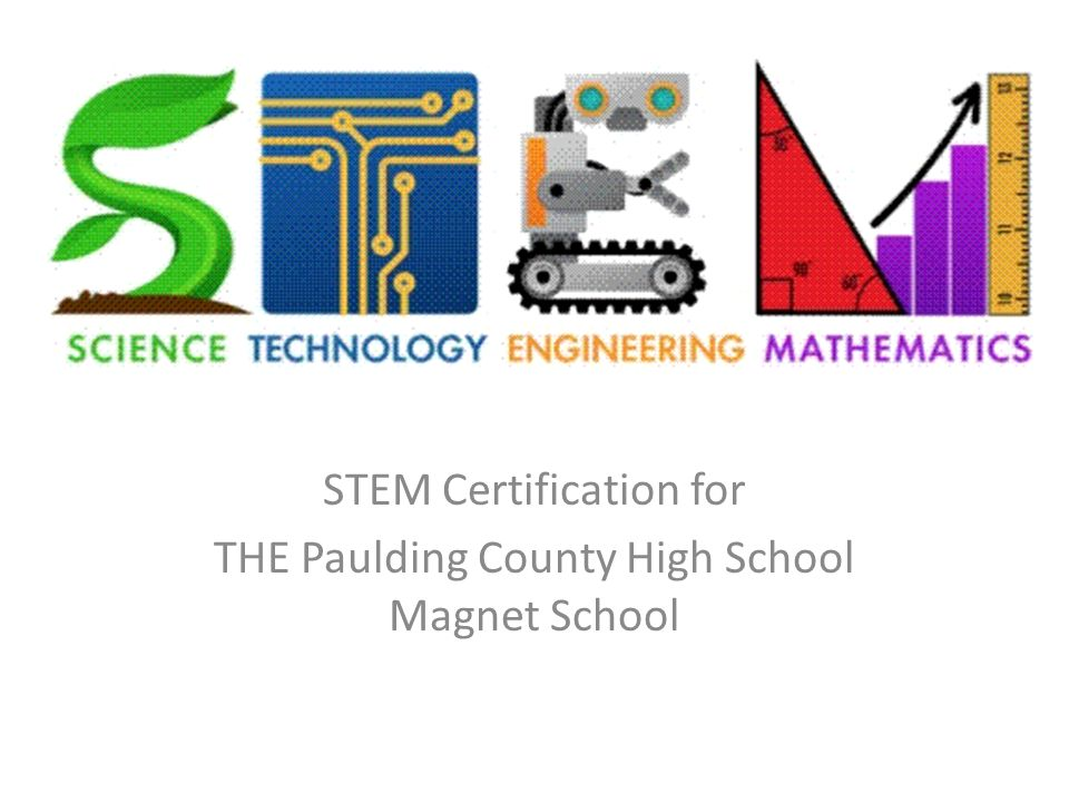 Stem Certification For The Paulding County High School Magnet School