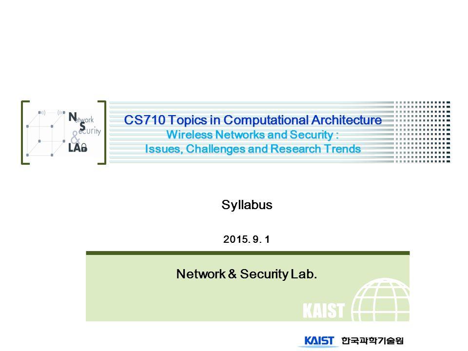 KAIST CS710 Topics in Computational Architecture Wireless