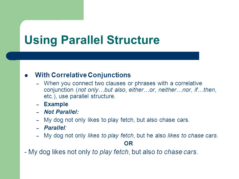 Parallel Structure Learning Objective Write Sentences That Use