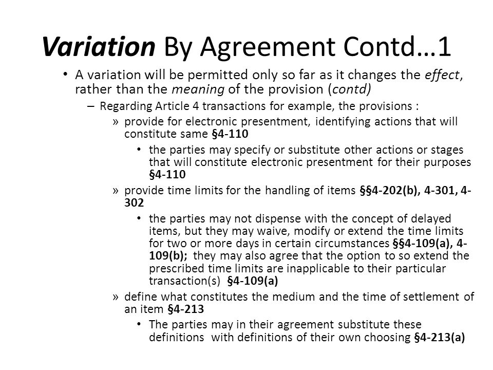 The Ucc 1 302 Concept Of Variability By Agreement Just How